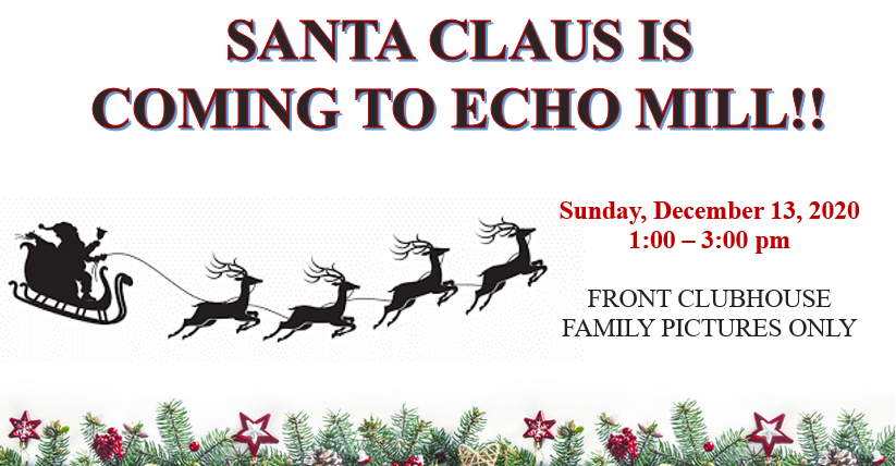 Santa Claus is coming to Echo Mill